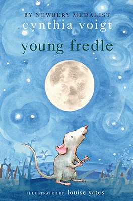 Young Fredle By Yates, Louise (ILT)/ Voigt, Cynthia