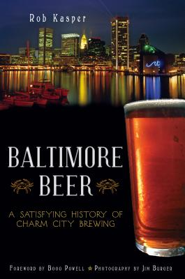 Baltimore Beer By Kasper, Rob