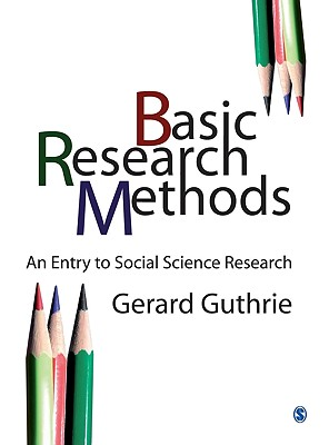 Basic Research Methods By Guthrie, Gerard